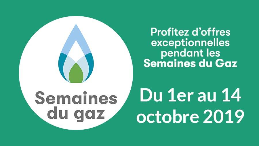 Promotions semaines du gaz 2019