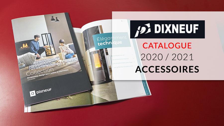 Catalogue accessoires cheminées et poêles Dixneuf 2020