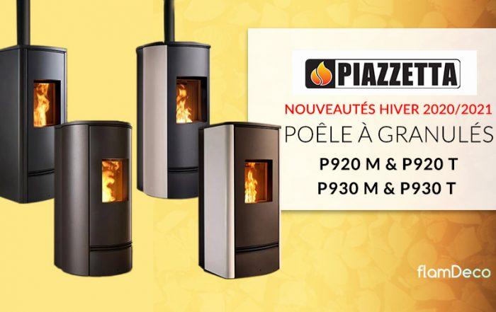 Flamdeco nouveaux poêles granulés piazzetta P920 P930 M et T